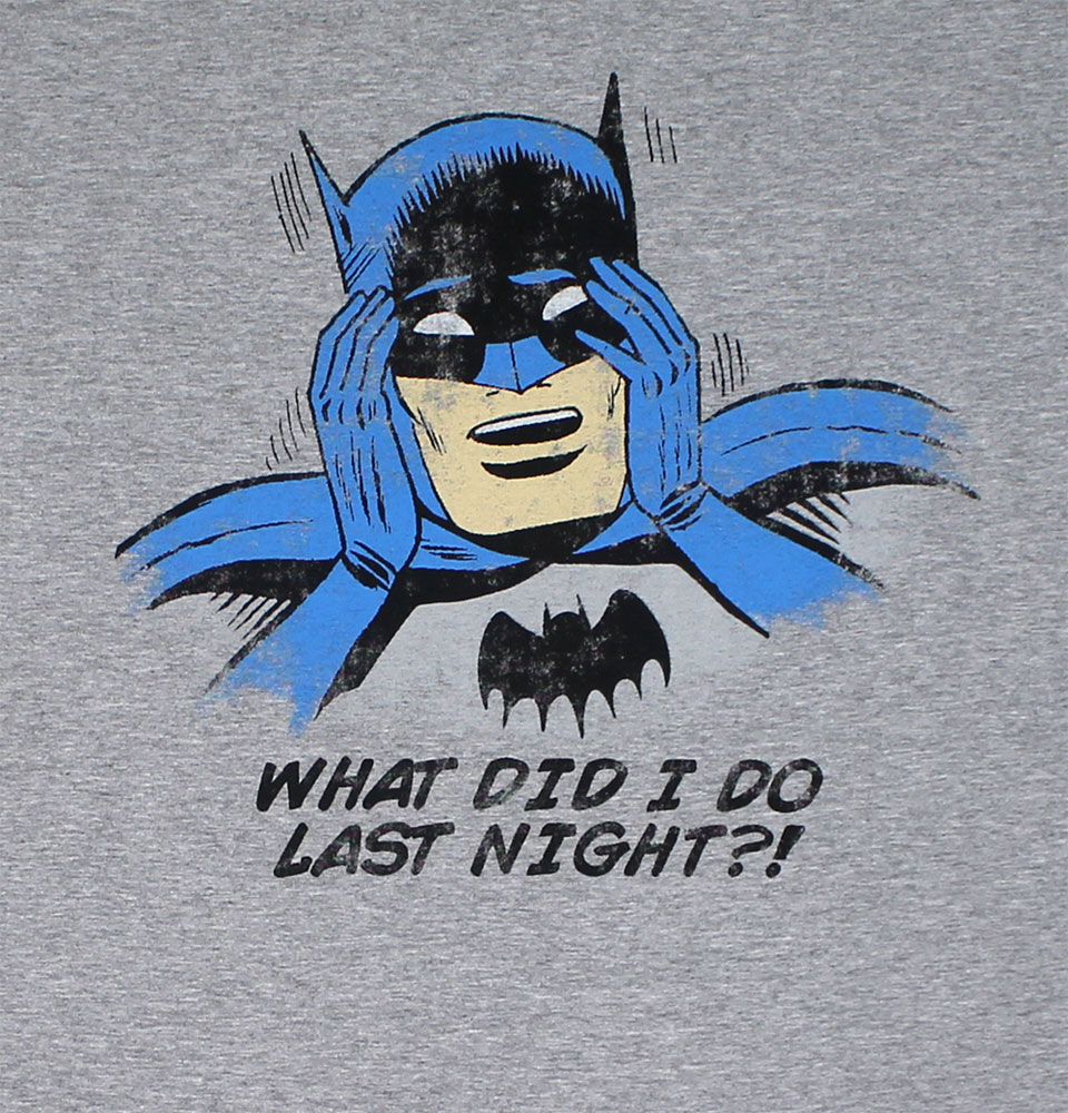 What Did I Do Last Night?! - DC Comics T-shirt