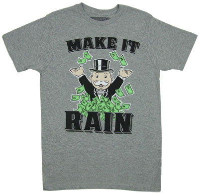 Make it Rain - Monopoly T-shirt