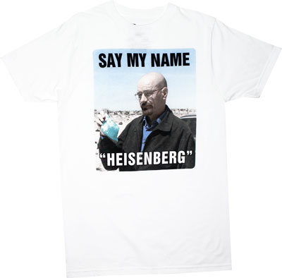 Say My Name - Breaking Bad T-shirt