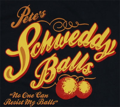 Pete's Shweddy Balls - Saturday Night Live T-shirt