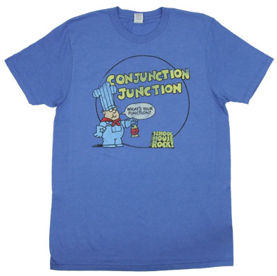 Conjunction Junction - Schoolhouse Rock T-shirt
