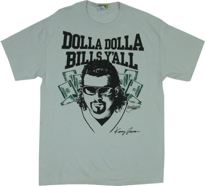 Dolla Dolla Bills Y'all - Eastbound And Down T-shirt