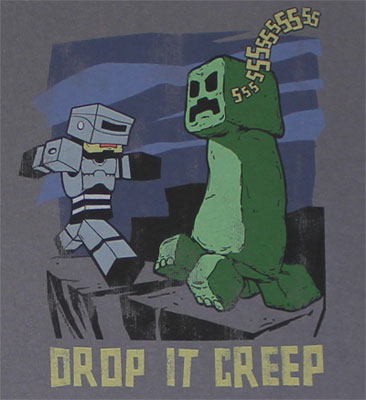 Drop It Creep - Minecraft T-shirt