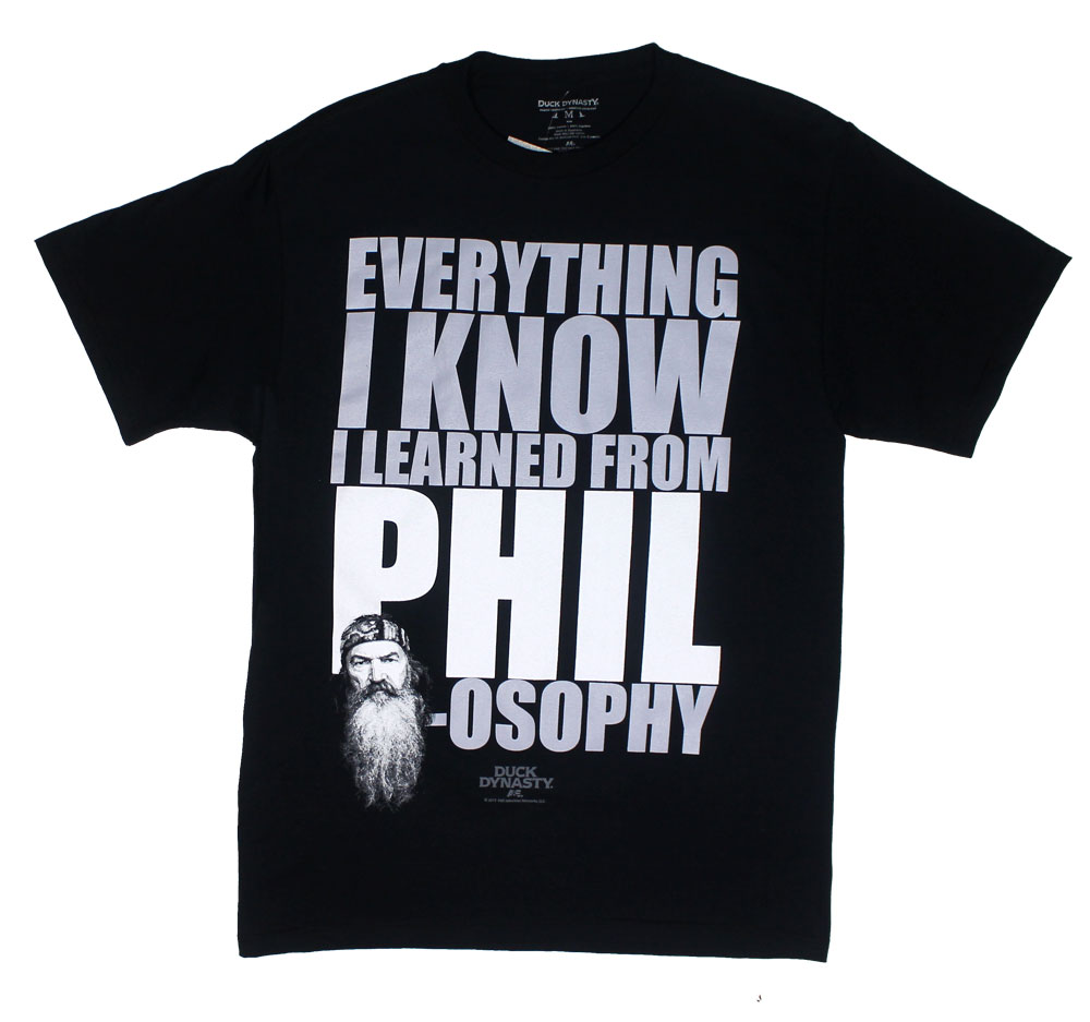 Everything I Know I Learned From Phil-osophy - Duck Dynasty T-shirt