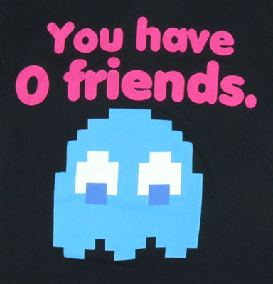 You Have 0 Friends - Pac-Man Sheer Women's T-shirt