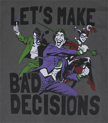 Let's Make Bad Decisions - DC Comics T-shirt