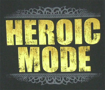 Heroic Mode - World Of Warcraft T-shirt