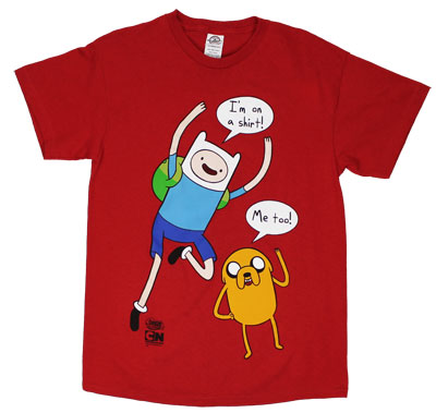 I'm On A Shirt - Adventure Time T-shirt