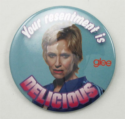 Your Resentment Is Delicious - Glee Pin