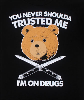 I'm On Drugs - Ted T-shirt