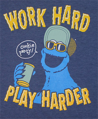 Work Hard Play Harder - Sesame Street T-shirt