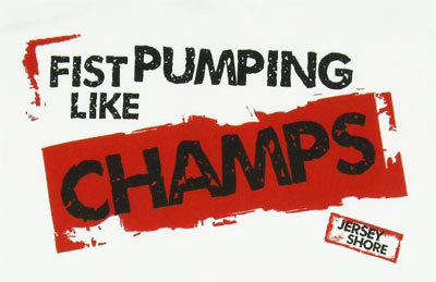 Fist Pumping Like Champs - Jersey Shore T-shirt