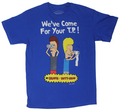 We&#039;ve Come For Your T.P.! - Beavis And Butthead T-shirt