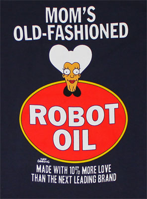 Mom's Old-Fashioned Robot Oil - Futurama T-shirt
