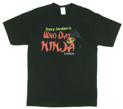 Who Dat Ninja - 30 Rock T-shirt
