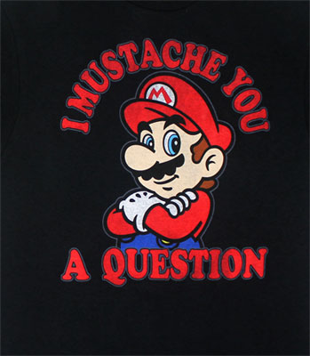 I Mustache You A Question - Nintendo T-shirt