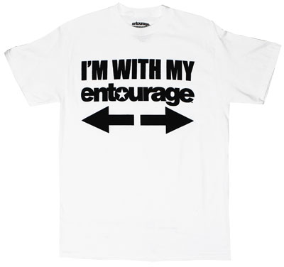 I'm With My Entourage - Entourage T-shirt