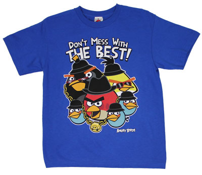 Don&#039;t Mess With The Best! - Angry Birds Youth T-shirt