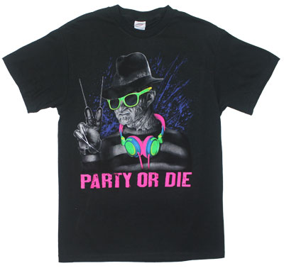 Party Or Die - Nightmare On Elm Street T-shirt