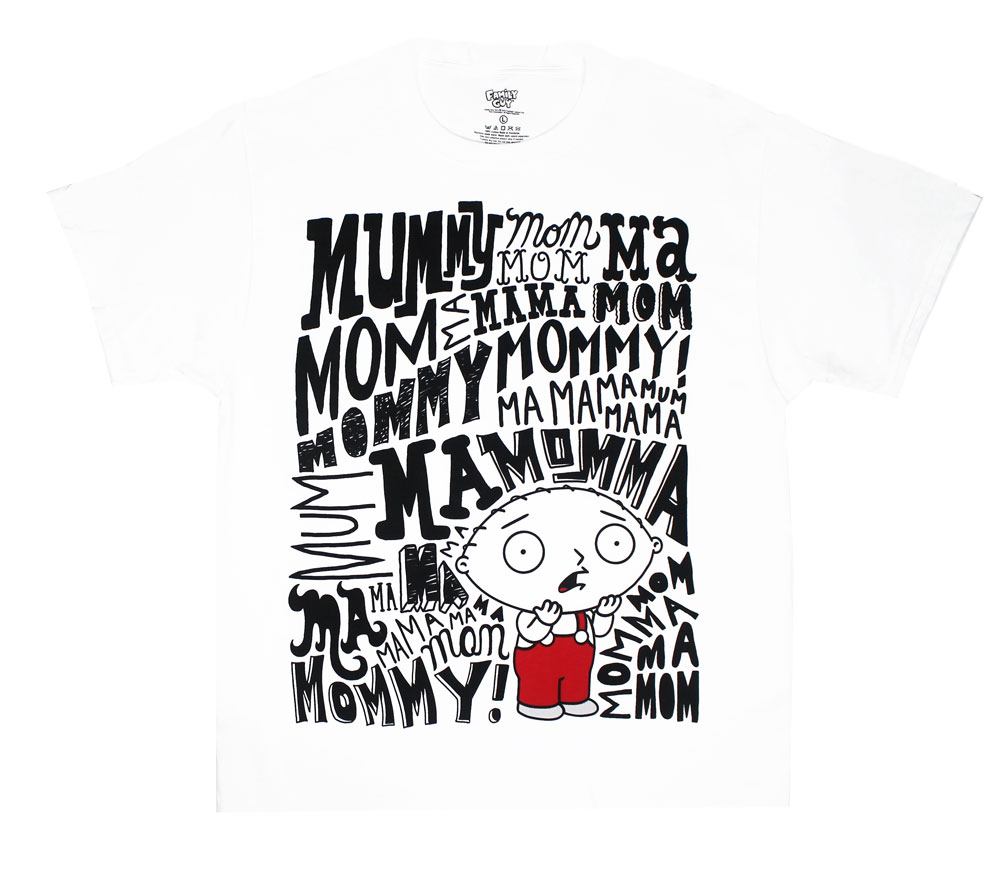 Mom Mommy Mummy Mama - Family Guy T-shirt