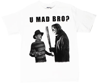U Mad Bro? - Freddy Vs. Jason T-shirt