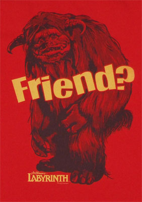 Friend? - Labyrinth T-shirt