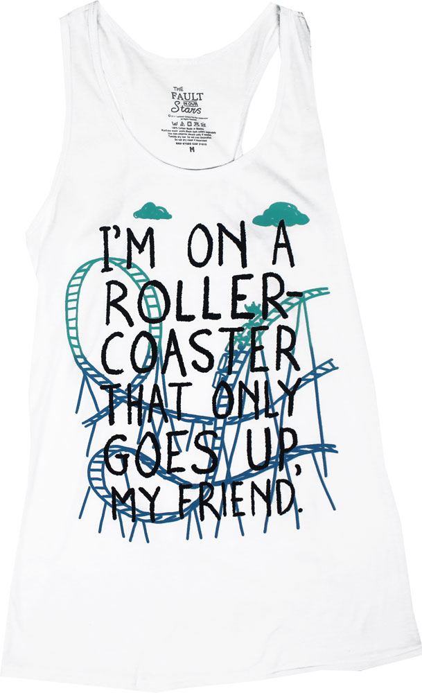 I'm On A Rollercoaster - The Fault In Our Stars Juniors Tank Top