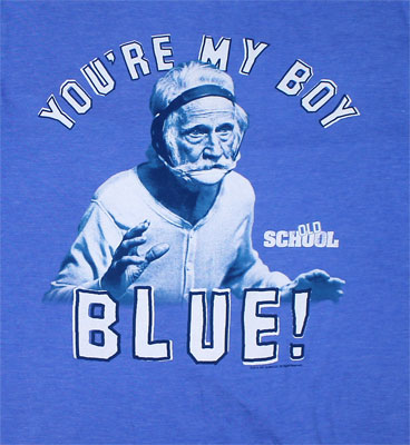 You're My Boy Blue - Old School T-shirt