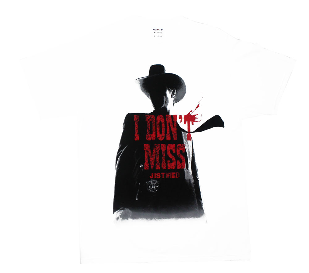 I Don't Miss - Justified T-shirt