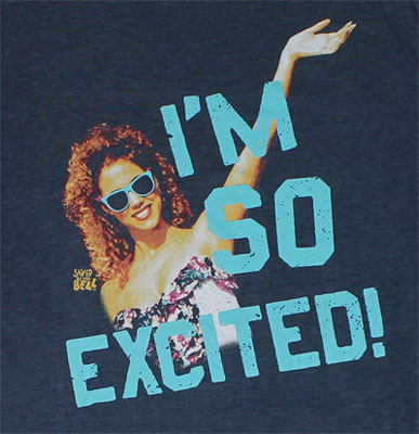 I'm So Excited! - Saved By The Bell T-shirt