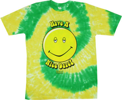 Have A Nice Daze - Dazed And Confused Tye-Dye T-shirt