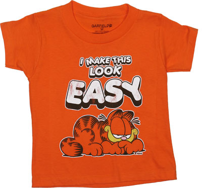 I Make This Look Easy - Garfield Toddler T-shirt