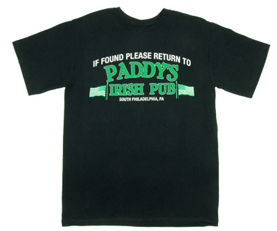 It&#039;s Always Sunny In Philadelphia If Found Paddy&#039;s Mens Tee