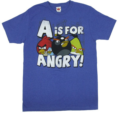 A Is For Angry - Angry Birds T-shirt