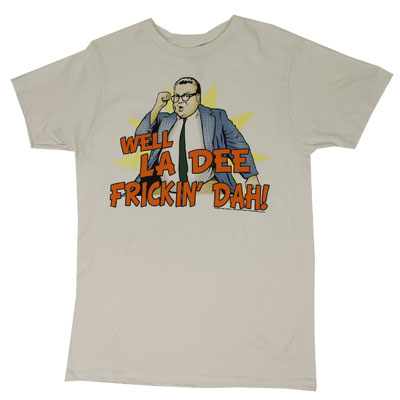 La Dee Frickin Dah! - Saturday Night Live Sheer T-shirt