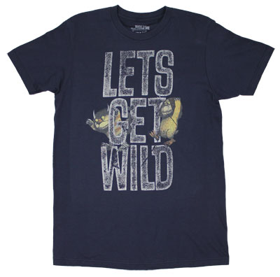 Let's Get Wild - Where The Wild Things Are T-shirt