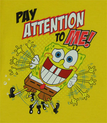 Pay Attention To Me! - Spongebob Squarepants Toddler T-shirt