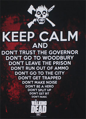 Keep Calm - Walking Dead T-shirt