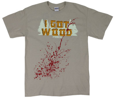 I Got Wood - Shaun Of The Dead T-shirt