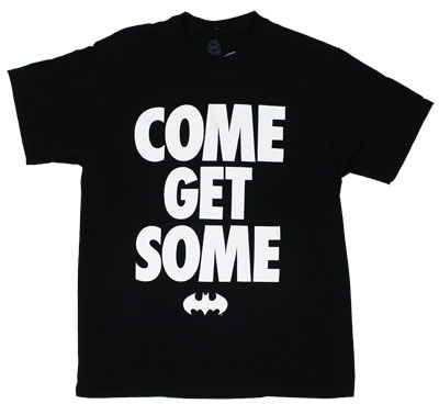 Come Get Some - DC Comics T-shirt