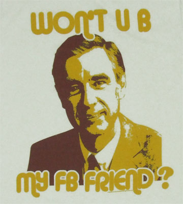 FB Friend - Mr. Rogers Sheer T-shirt