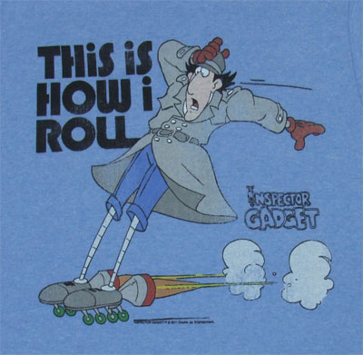 This Is How I Roll - Inspector Gadget T-shirt