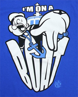 I'm On A Boat - Popeye T-shirt