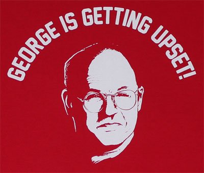 George Is Getting Upset! - Seinfeld T-shirt
