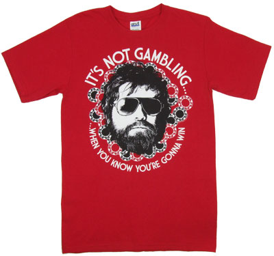 It's Not Gambling - Hangover T-shirt
