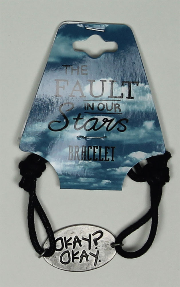 Okay? Okay. - The Fault In Our Stars Bracelet