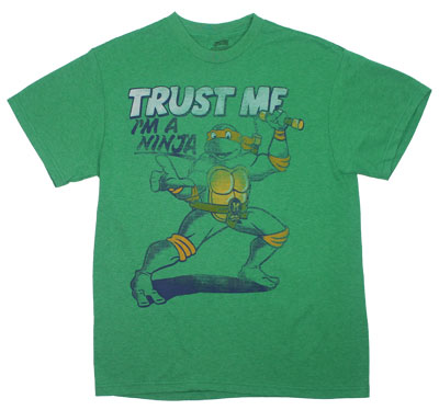Trust Me, I&#039;m A Ninja - Teenage Mutant Ninja Turtles T-shirt