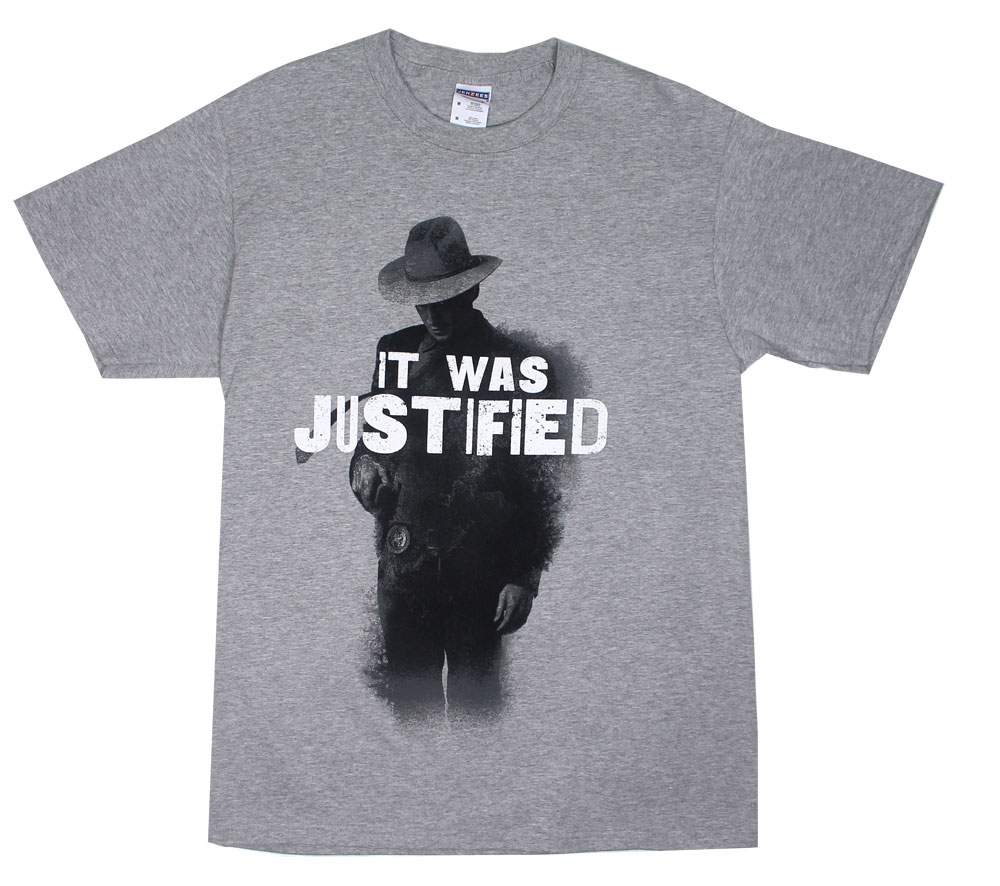 It Was Justified - Justified T-shirt