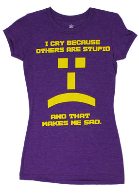 I Cry Because Others Are Stupid - Big Bang Theory Sheer Women's T-shirt