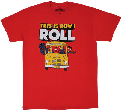 This Is How I Roll - Sesame Street T-shirt